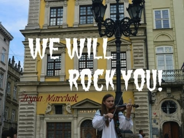 We Will Rock You - Ірина Марчак (Queen Cover)